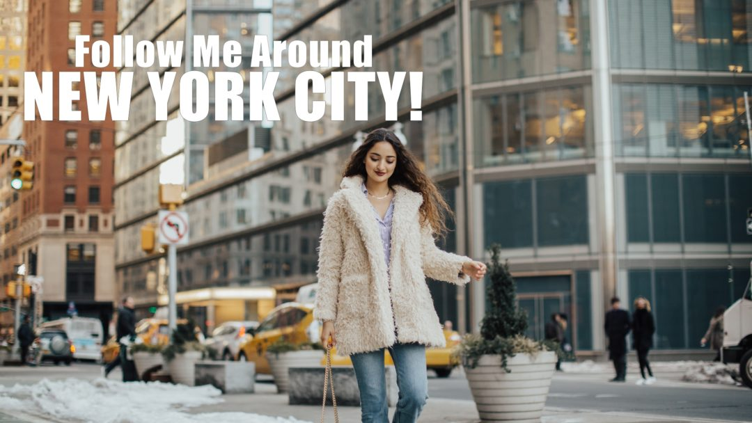 follow me around new york city